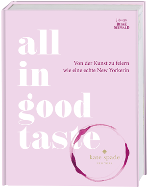All in good taste von Kate Spade New York